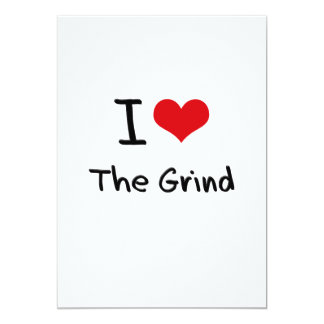 I Love The Grind 13 Cm X 18 Cm Invitation Card