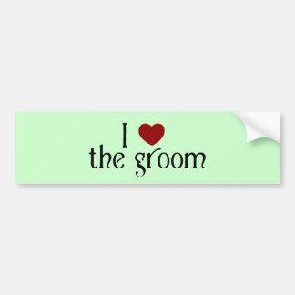 I love the groom bumper sticker