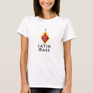 I Love the Latin Mass Sacred Heart Jesus Catholic T-Shirt