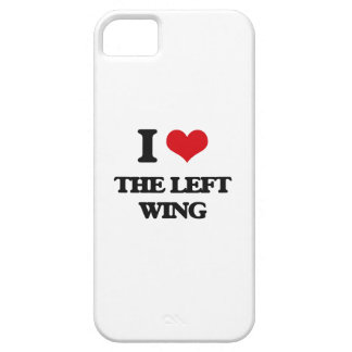 I Love The Left Wing iPhone 5 Case