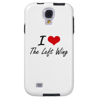 I love The Left Wing Galaxy S4 Case
