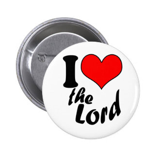 I Love the Lord 6 Cm Round Badge