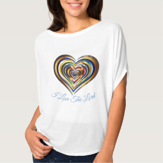 I Love The Lord!!!!! T-Shirt