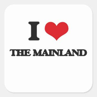 I Love The Mainland Square Sticker