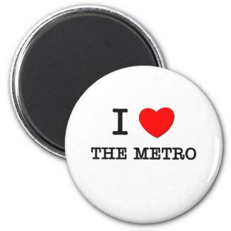 I Love The Metro 6 Cm Round Magnet