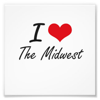 I love The Midwest Photographic Print