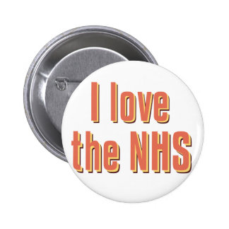 I Love the NHS 6 Cm Round Badge