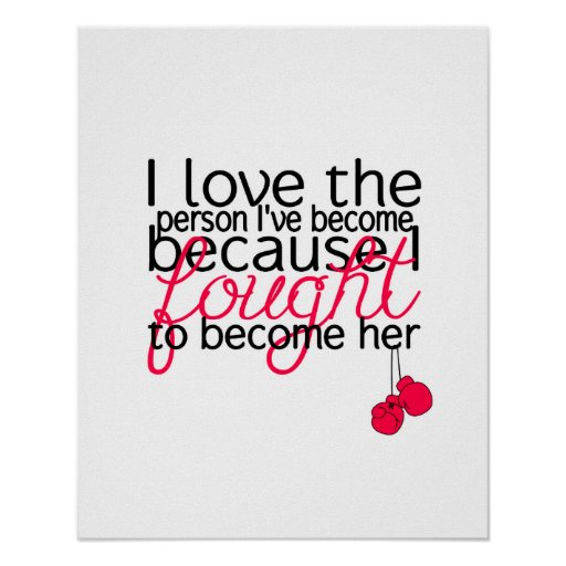 I Love the Person I've Become Poster -