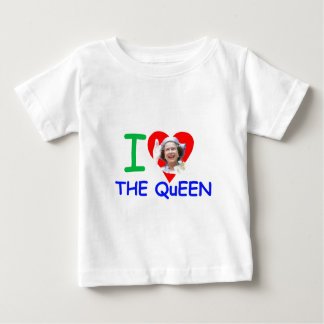 I love the Queen - Queen Elizabeth II Baby T-Shirt