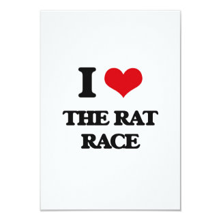 I Love The Rat Race 9 Cm X 13 Cm Invitation Card