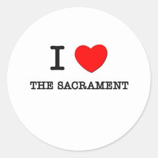 I Love The Sacrament Round Sticker