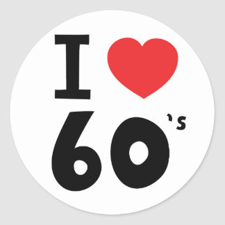 I love the sixties round sticker