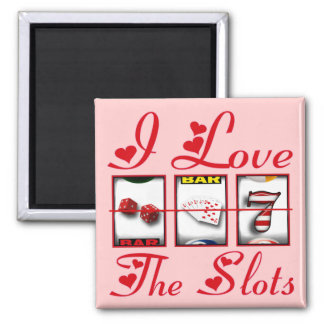 I LOVE THE SLOTS SQUARE MAGNET