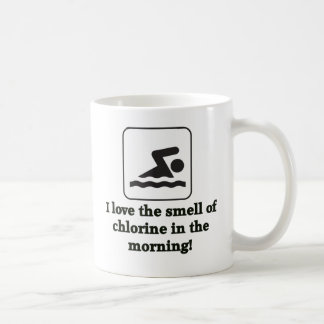I Love The Smell Of Chlorine Coffee Mug