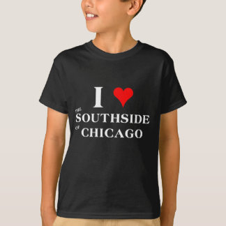 I Love the Southside of Chicago T-Shirt
