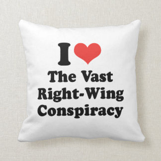 I LOVE THE VAST RIGHT WING CONSPIRACY - .png Throw Pillow