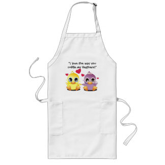 I love the way you ruffle my feathers! long apron