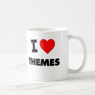 I love Themes Mugs