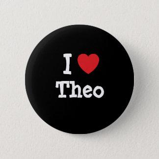 I love Theo heart custom personalized 6 Cm Round Badge