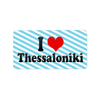 I Love Thessaloniki, Greece Address Label