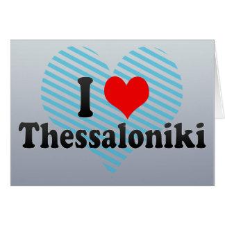 I Love Thessaloniki Greece Card