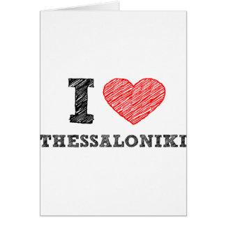 I love Thessaloniki Greeting Card