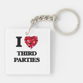 I love Third Parties Double-Sided Square Acrylic Key Ring
