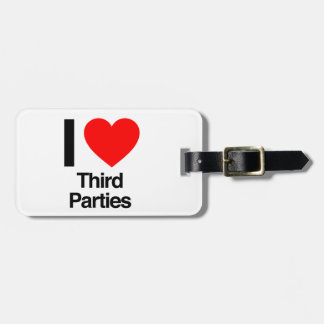 i love third parties travel bag tag