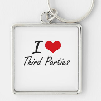I love Third Parties Silver-Colored Square Key Ring