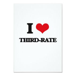 "I love Third-Rate 3.5"" X 5"" Invitation Card"