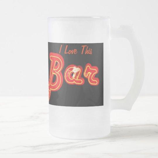 I Love This Bar Mug