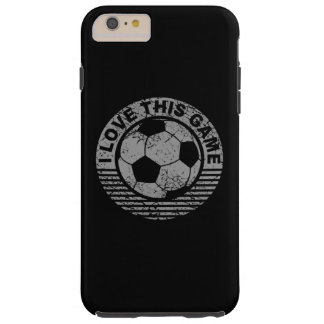 I love this game - soccer / football grunge tough iPhone 6 plus case