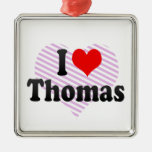 I love Thomas Christmas Ornaments