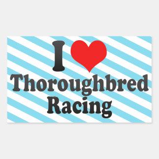 I love Thoroughbred Racing Rectangular Stickers