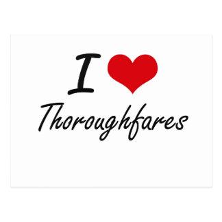 I love Thoroughfares Postcard
