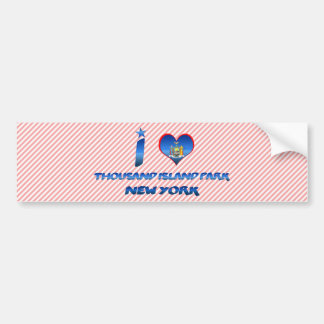 I love Thousand Island Park, New York Bumper Sticker