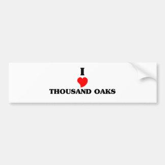 I love Thousand Oaks Bumper Sticker