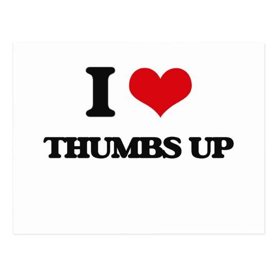 I love Thumbs Up Postcard