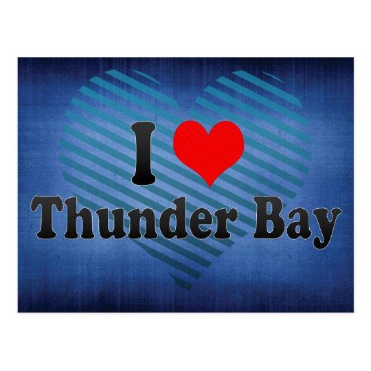 I Love Thunder Bay, Canada Postcard