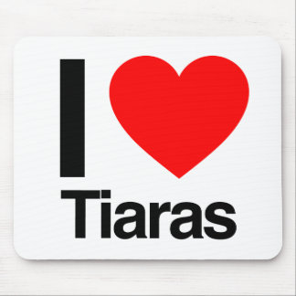 i love tiaras mouse pad