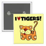 I Love Tigers Tshirts and Gifts Button