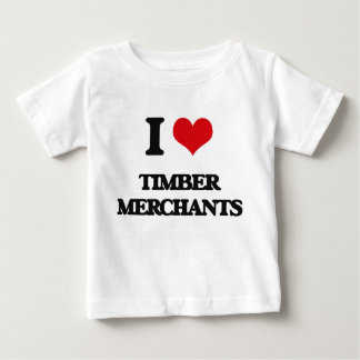 I love Timber Merchants Tshirts