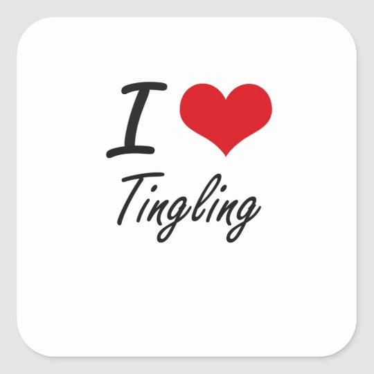 I love Tingling Square Sticker