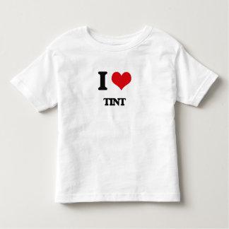 I love Tint T-shirts