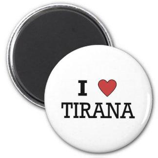I Love Tirana Magnet