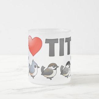 I Love Tits (birds) Coffee Mug