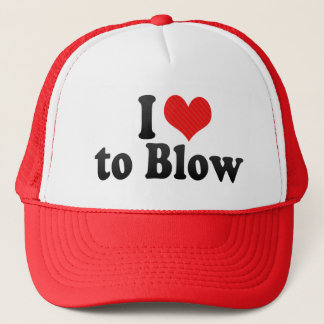 I Love to Blow Trucker Hat