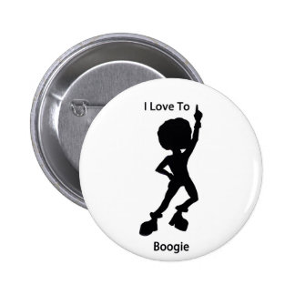 I love to Boogie Pins