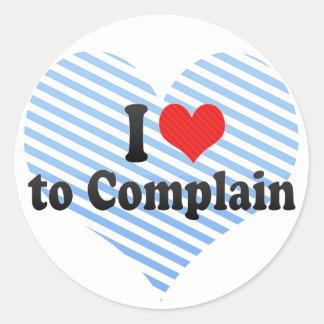 I Love to Complain Round Sticker