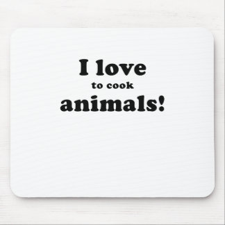 I Love to Cook Animals Mousepad
